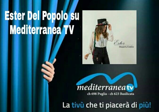 I GIOVANI TALENTI SU MEDITERRANEA TV .ESTER DEL POPOLO CON I SUOI BRANI
