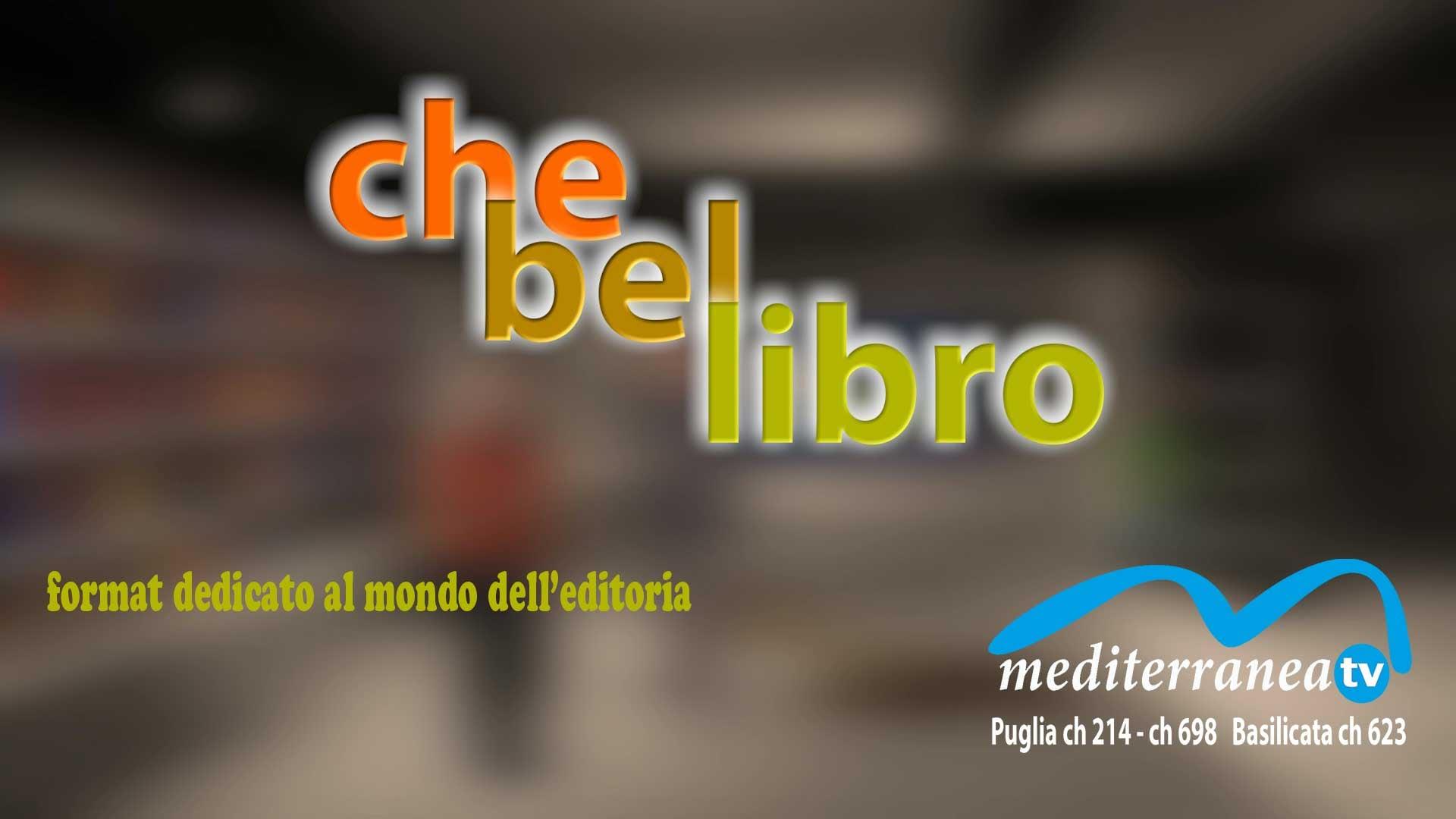 CHE BEL LIBRO format dedicato al mondo dell'editoria